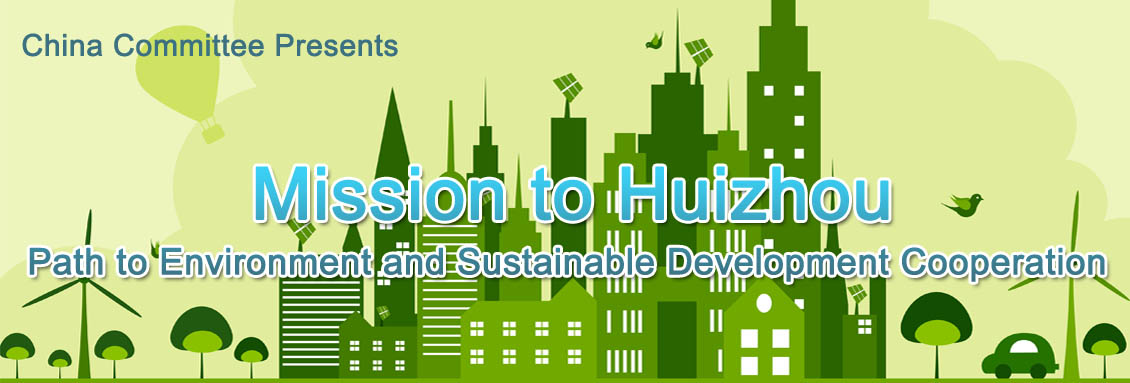 Mission to Huizhou - Path to Environment & Sustainable Development Cooperation